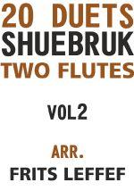 Shuebruk, Richard: 20 Duets for Two Flutes Vol 2