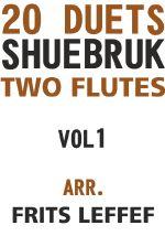 Shuebruk, Richard: 20 Duets for Two Flutes Vol 1