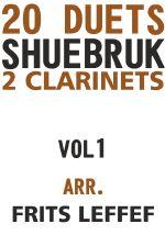 Shuebruk, Richard: 20 Duets for 2 Clarinets Vol 1