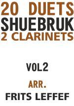 Shuebruk, Richard: 20 Duets for 2 Clarinets Vol 2