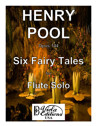 Opus 144, Six Fairy Tales for Flute Solo