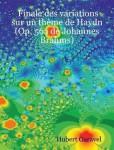 Brahms, Johannes: Finale des variations sur un thème de Haydn (Op. 56a de Johannes Brahms)