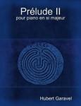 Garavel, Hubert: Prélude II pour piano en si majeur