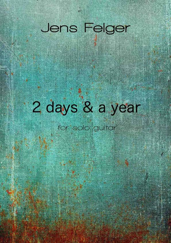 Felger, Jens: 2 days and a year