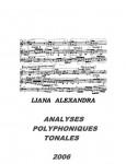 """Alexandra, Liana: Prof.Dr. Liana ALEXANDRA: """"ANALYSES POLYPHONIQUES TONALES"""""""