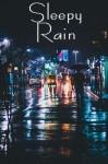 Laurent, Buczek: SLEEPY RAIN