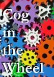 Laurent, Buczek: Cog in the Wheel