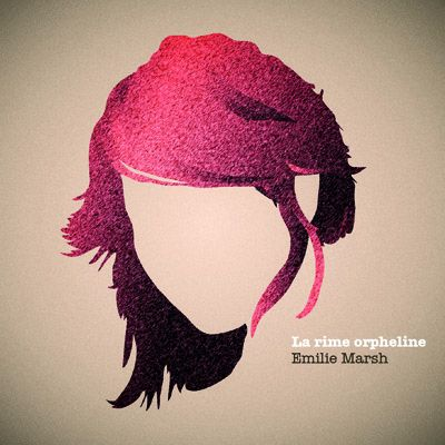 Marsh, Emilie: La rime orpheline (cd)