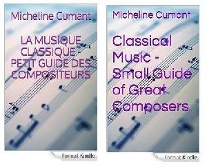 LA Musique Classique-Petit Guide des Compositeurs