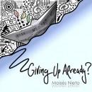 Mois?s, Nieto: Giving Up Already?