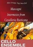 Mascagni, Pietro: Cavalleria Rusticana - Intermezzo - V.Cello Ensemble - 6 players