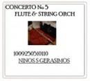 GERASIMOS, NINOS: CONCERTO No 5 flute & string orch