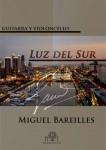 Bareilles, Miguel: Lumière du Sud