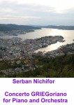 "Nichifor, Serban: Serban Nichifor: ""Concerto GRIEGoriano"""