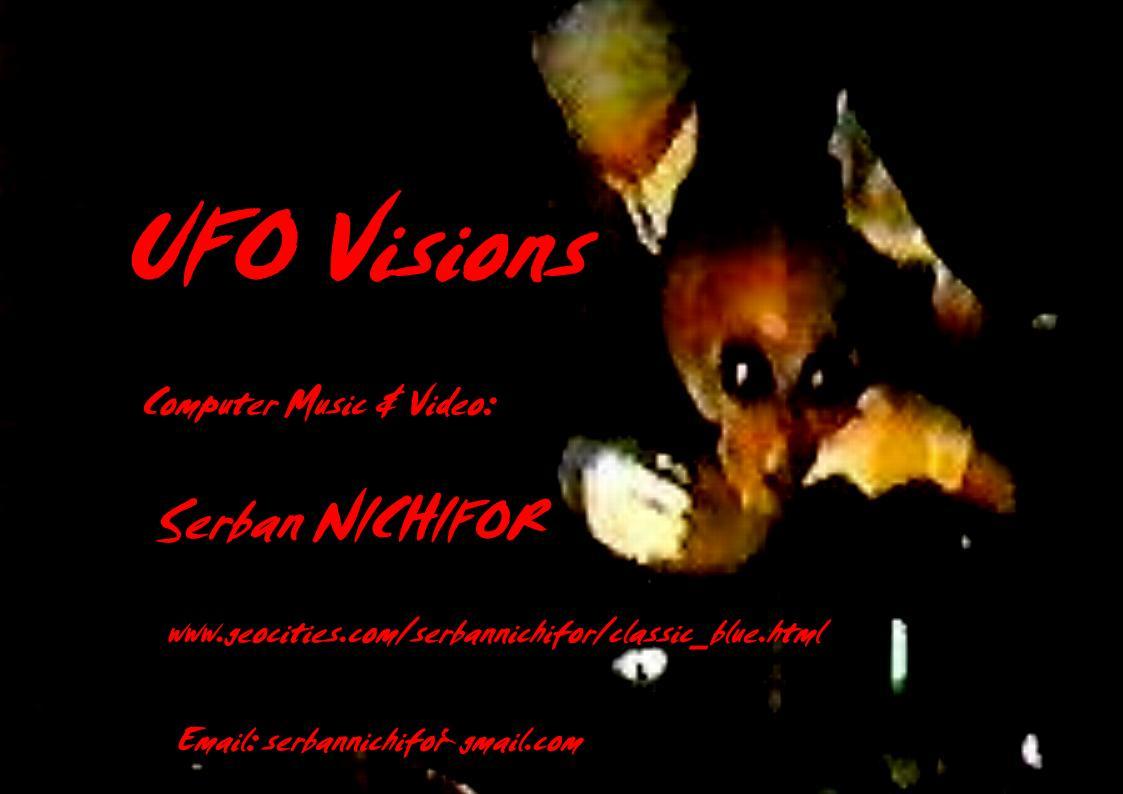 "Nichifor, Serban: ""UFO Visions"""