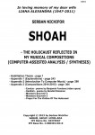 Nichifor, Serban: SHOAH – THE HOLOCAUST REFLECTED IN MY MUSICAL COMPOSITIONS