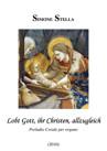 """Chorale Prélude """"Lobt Gott, ihr Christen, allzugleich"""""""