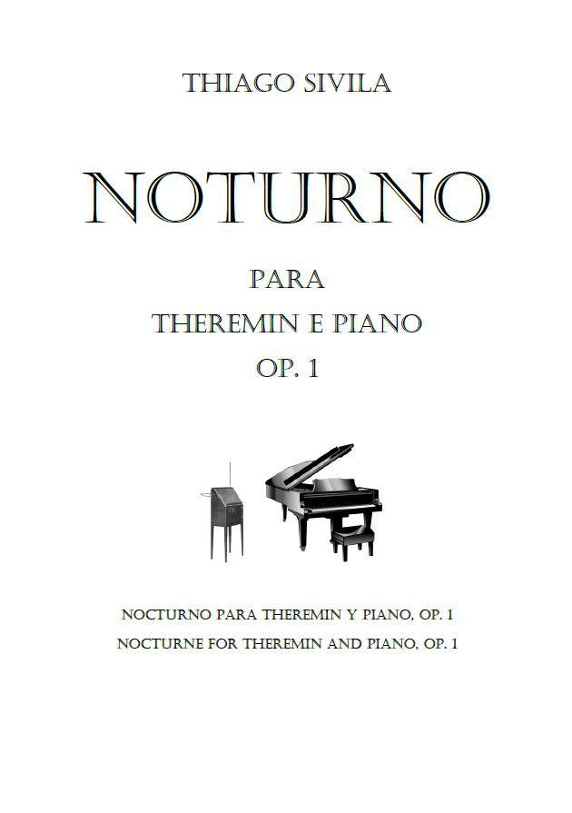 Sivila, Thiago: Nocturne pour theremin et piano