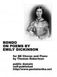 Robertson, Thomas: Rondo on Poems by Emily Dickinson