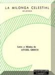 Greco, Ángel: La Milonga Celestial