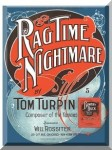Turpin, Tom: Ragtime Nightmare