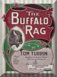 Turpin, Tom: The Buffalo Rag