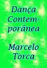 Torcato, Marcelo: Dança Contemporânea