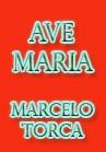 Torcato, Marcelo: Ave Maria