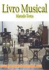 Torcato, Marcelo: Livro Musical