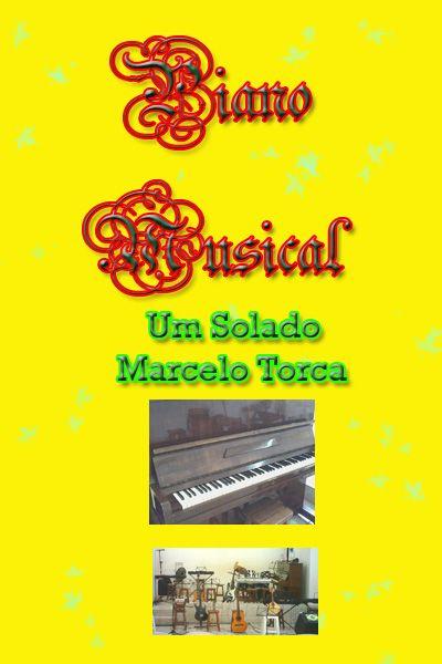 Torcato, Marcelo: Piano Musical Um Solado