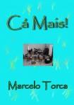 Torcato, Marcelo: Plus ici