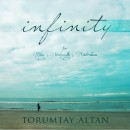 Altan, M. Torumtay: Infini