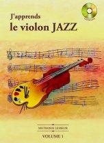 LESSEUR, olivier: Apprendre le violon JAZZ : le Canon de Pachelbel